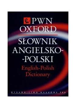Słownik angielsko-polski PWN Oxford t.1