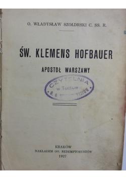 Św. Klemens Hofbauer, 1927r.