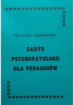 Zarys psychopatologii dla pedagogów