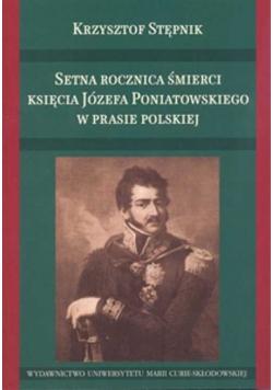 Setna rocznica śmierci księcia Józefa Poniatowskiego w prasie polskiej