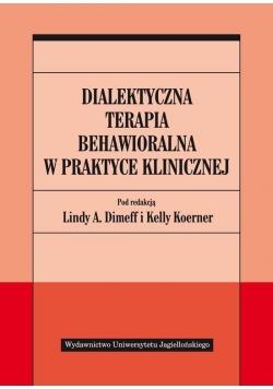 Dialektyczna terapia behawioralna w praktyce klin.