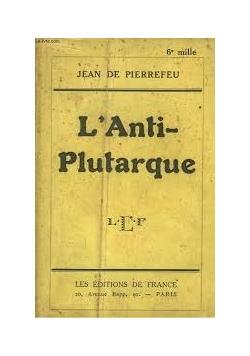 L' Anti Plutarque, 1925 r.