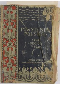 Powstania polskie 1794, 1830-31, 1863, t. I.,  ok. 1910 r.