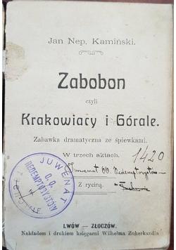 Zabobon czyli Krakowiacy i Górale, 1821 r.