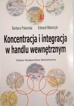 Koncentracja i integracja w handlu wewnętrznym