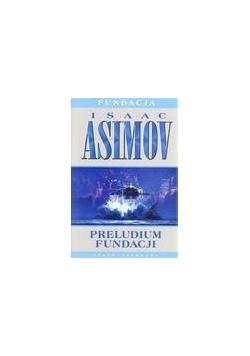 Preludium fundacji T1 - Asimov Isaac