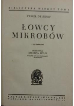 Łowcy mikrobów, 1948 r.