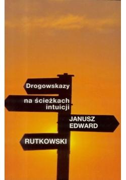 Drogowskazy na ścieżkach intuicji