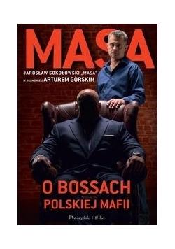 Masa. O bossach polskiej mafii