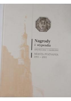 Nagrody i stypendia artystyczne i naukowe miasta Poznania 1991 - 2001
