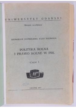 Polityka rolna i prawo rolne w PRL