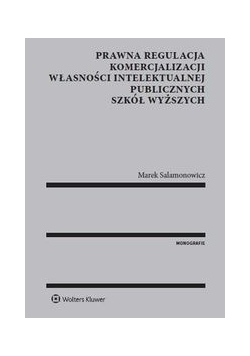 Prawna regulacja komercjalizacji własności intelektualnej publicznych szkół wyższych, Nowa