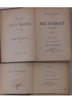 Bez dogmatu , tom II-III,1899 r.