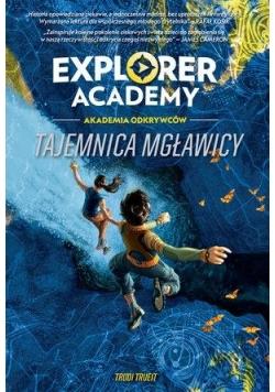 Explorer Academy Tajemnica mgławicy