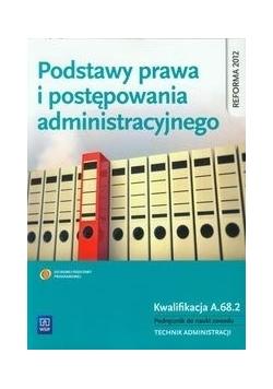 Podstawy prawa i postępowania administracyjnego