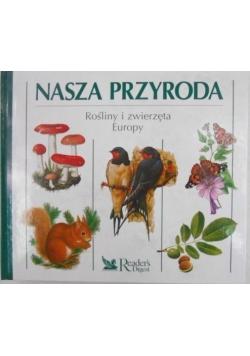 Nasza Przyroda: Rośliny i zwierzęta Europy