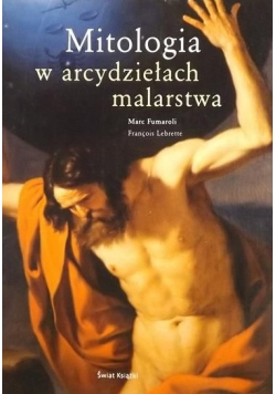Mitologia w arcydziełach malarstwa
