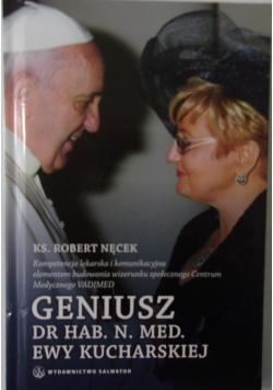 Geniusz dr hab.n.med.Ewy Kucharskiej