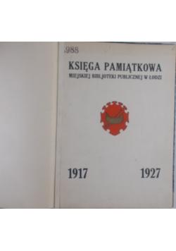 Księga Pamiątkowa miejskiej biblioteki publicznej w łodzi 1927r.