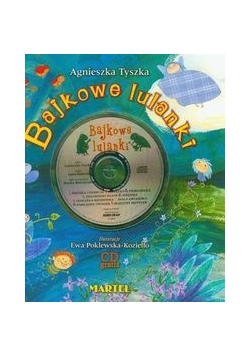 Bajkowe lulanki z płytą CD