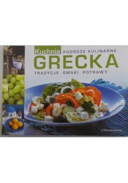 Podróże kulinarne. Kuchnia Grecka