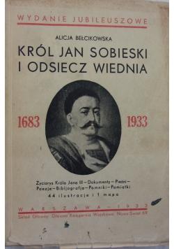 Król Jan Sobieski i odsiecz Wiednia, 1933r.