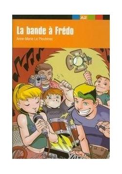 La bande a Fredo A2