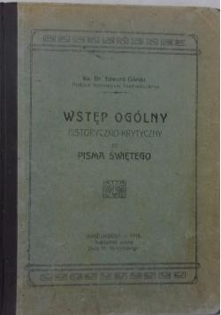 Wstęp ogólny historyczno - krytyczny do Pisma Świętego, 1916 r.