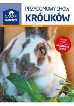 Nasze zwierzęta. Przydomowy chów królików