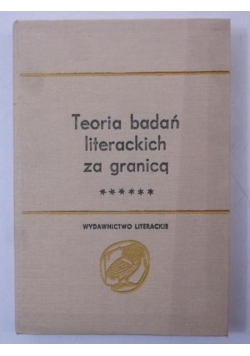 Teoria badań literackich za granicą, Tom II, cz. IV