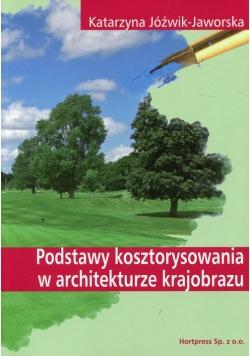 Podstawy kosztorysowania w architekturze krajobrazu Podręcznik