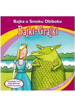 Bajki - Grajki. Bajka o Smoku Obiboku CD