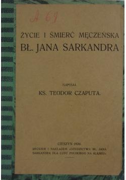 Życie i śmierć męczeńska bł. Jana Sarkandra, 1920r.