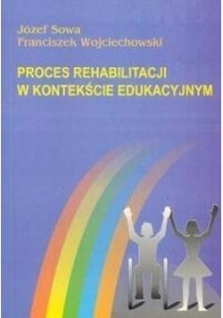 Proces rehabilitacji w kontekście edukacyjnym