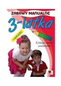 Zabawy manualne 3-latka