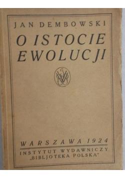 O istocie ewolucji, 1924r.