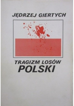Tragizm losów Polski, reprint