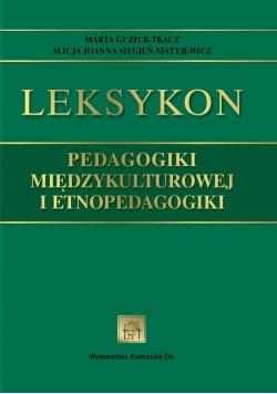 Leksykon pedagogiki międzykulturowej i etnopedagogiki