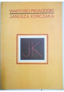 Wartości pedagogiki Janusza Korczaka
