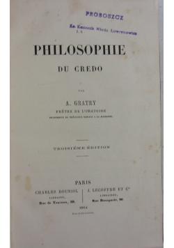La Philosophie du credo, 1866r.