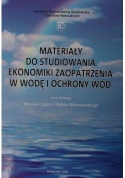 Materiały do studiowania ekonomiki zaopatrzenia w wodę i ochrony wód