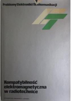 Kompatybilność elektromagnetyczna w radiotechnice