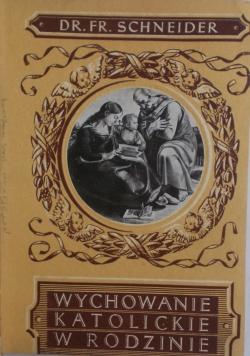 Wychowanie katolickie w rodzinie,  1939 r.