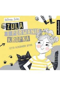 Zula i porwanie Kropka audiobook