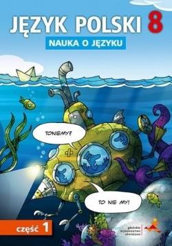 Język Polski SP Nauka O Języku 8/1 ćw. GWO