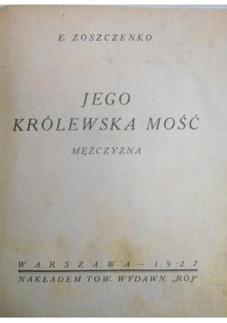 Jego królewska mość mężczyzna 1927 r.