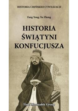 Historia chińskiej cywilizacji Historia świątyni Konfucjusza