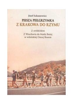 Piesza pielgrzymka z Krakowa do Rzymu