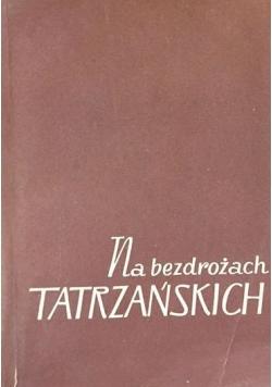 Na bezdrożach Tatrzańskich