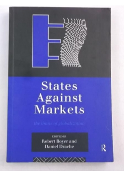 States Against Markets the limits of globalization